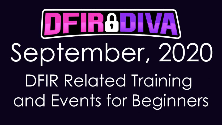DFIR Related Events for Beginners – September, 2020