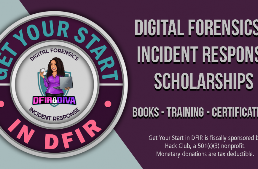 The Get Your Start in DFIR Scholarship Site Just Launched!