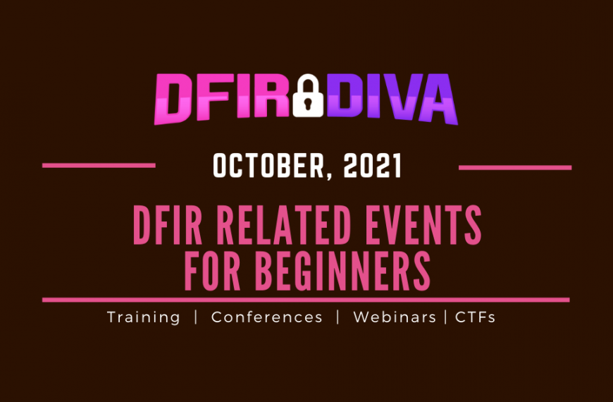 DFIR Related Events for Beginners – October 2021